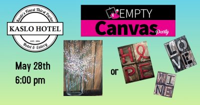 Empty Canvas Paint Party @ The Kaslo Hotel | Kaslo | British Columbia | Canada